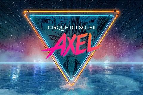 More Info for Cirque du Soleil presents Axel
