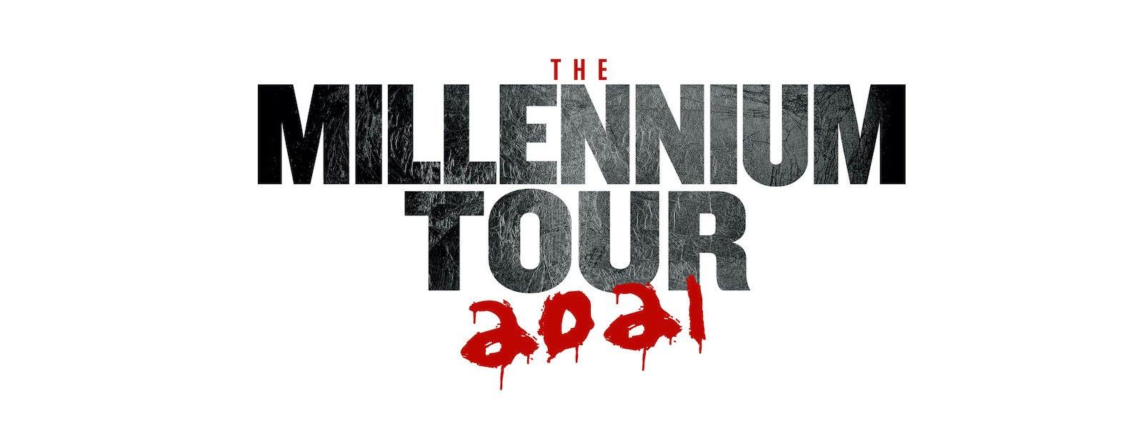 NEW DATE: The Millennium Tour